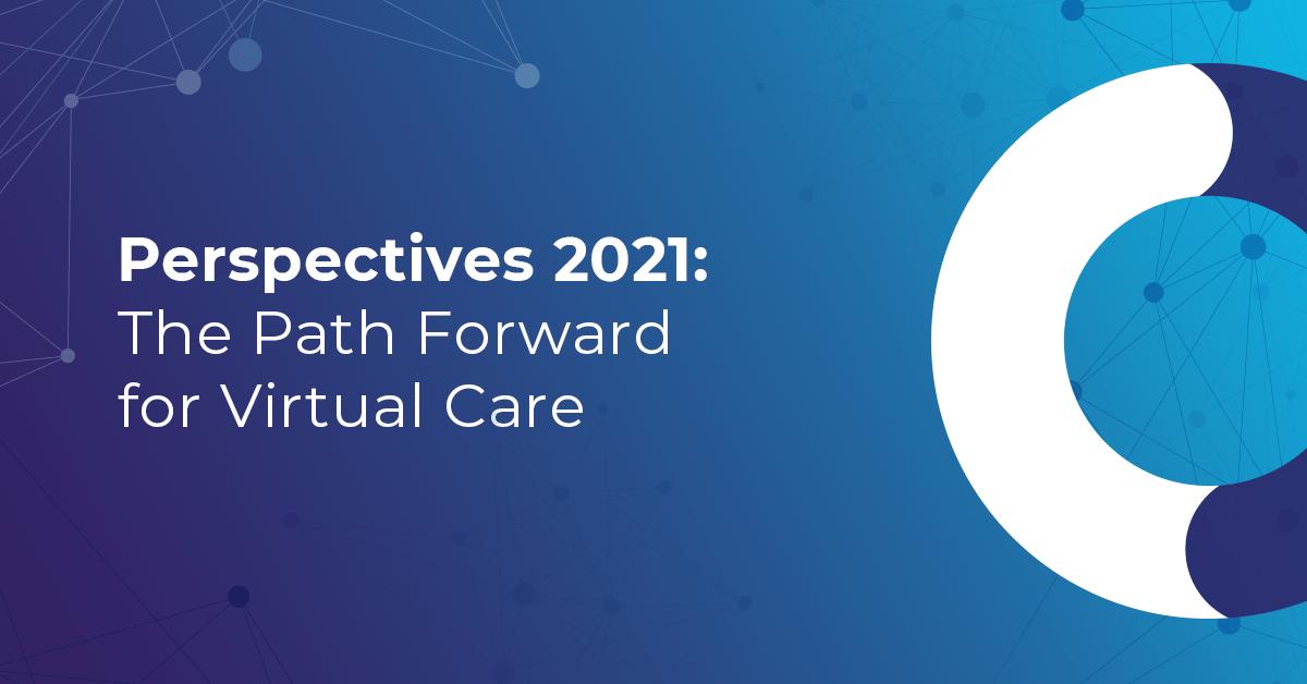 Perspectives 2021 | Teladoc Health
